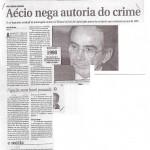 Reportagem - Aércio nega autoria do crime
